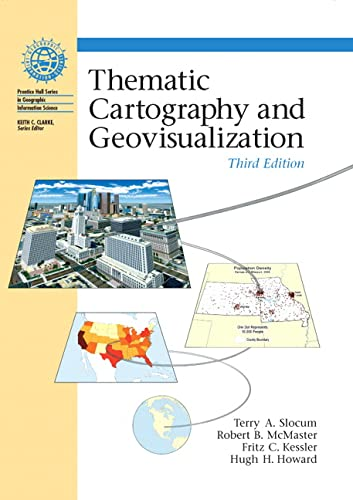 9780132298346: Thematic Cartography and Geovisualization (Prentice Hall Series in Geographic Information Science)
