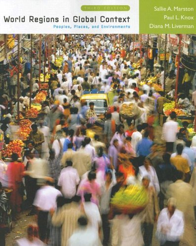 World Regions in Global Context: Peoples, Places,: Knox, Paul L.,