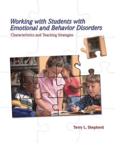 9780132298599: Working with Students with Emotional and Behavior Disorders: Characteristics and Teaching Strategies