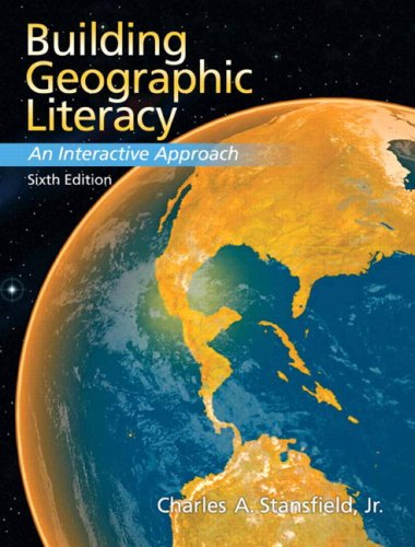 9780132300971: Building Geographic Literacy: An Interactive Approach (6th Edition)
