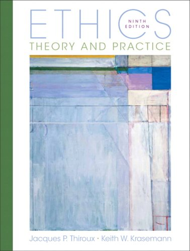 9780132302135: Ethics: Theory and Practice (9th Edition)