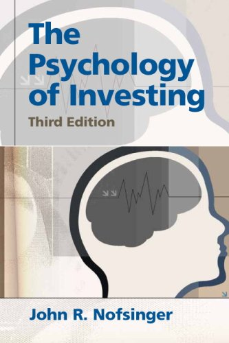 9780132302340: Psychology of Investing (3rd Edition)