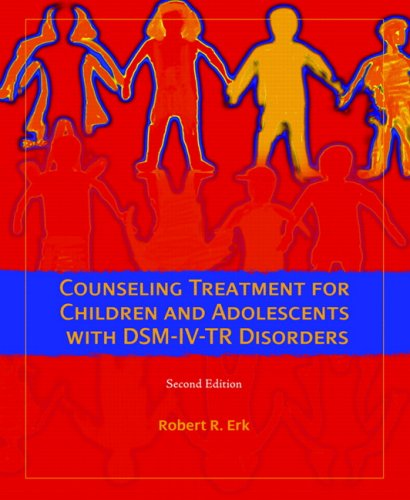 9780132302623: Counseling Treatment for Children and Adolescents with DSM-IV-Tr Disorders