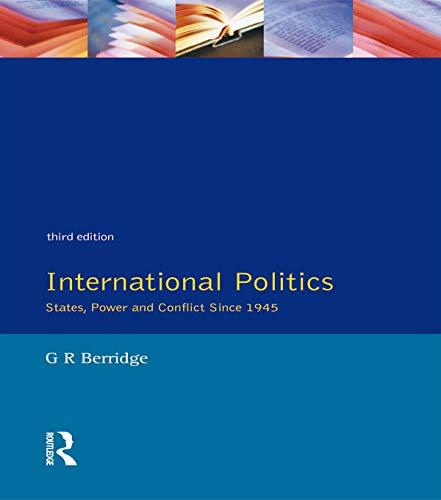 9780132303279: International Politics: States, Power and Conflict Since 1945