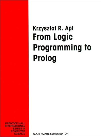 9780132303682: From Logic Programming to Prolog