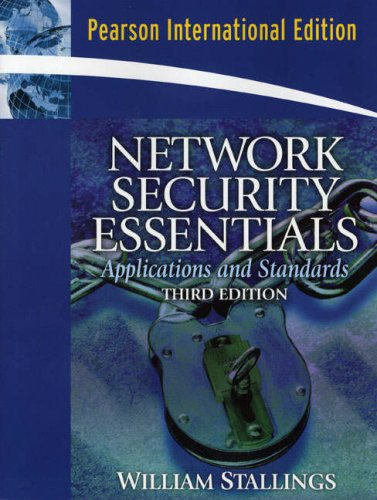 9780132303781: Network Security Essentials: Applications and Standards