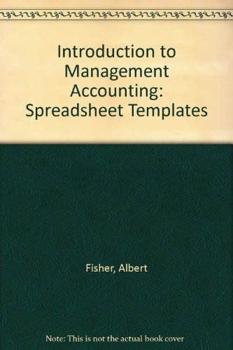 9780132304269: Introduction to Management Accounting: Spreadsheet Templates