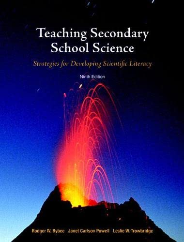 9780132304504: Teaching Secondary School Science: Strategies for Developing Scientific Literacy (9th Edition)