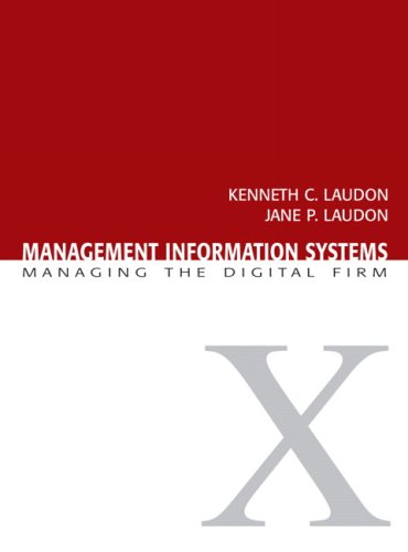 Management Information Systems : Managing the Digital: Jane P. Laudon