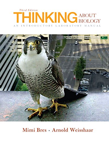 9780132307369: Thinking About Biology: An Introductory Laboratory Manual (3rd Edition)