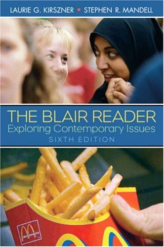 The Blair Reader: Exploring Contemporary Issues: Laurie G. Kirszner,