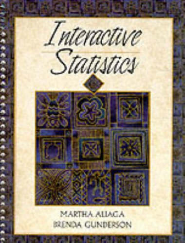 Interactive Statistics: Aliaga, Martha, Gunderson,