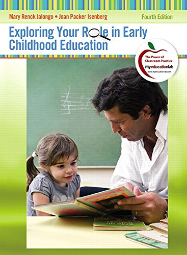 9780132310475: Exploring Your Role in Early Childhood Education (4th Edition) (Myeducationlab)