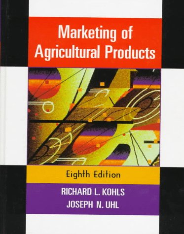 9780132312752: Marketing of Agricultural Products (8th Edition)