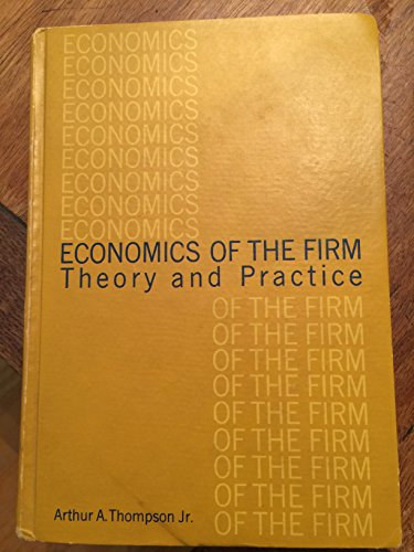 9780132313810: Economics of the firm: theory and practice (Prentice-Hall international series in management)