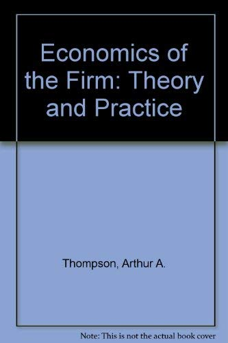 9780132314077: Economics of the Firm: Theory and Practice