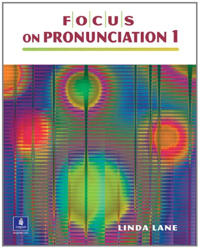 9780132314664: Focus on Pronunciation 1 (student Book and Classroom Audio CDs)