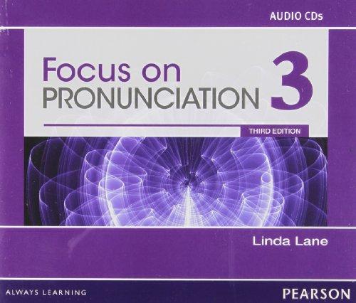 9780132315029: Focus on Pronunciation 3 Audio CDs