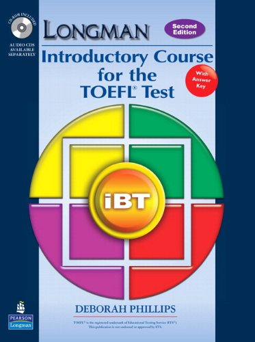 9780132316118: Longman Introductory Course for the TOEFL Test: iBT (Student Book with CD-ROM and Answer Key) plus Audio CDs Pack (2nd Edition)