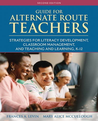 9780132316378: Guide for Alternate Route Teachers: Strategies for Literacy Development, Classroom Management and Teaching and Learning, K-12 (2nd Edition)