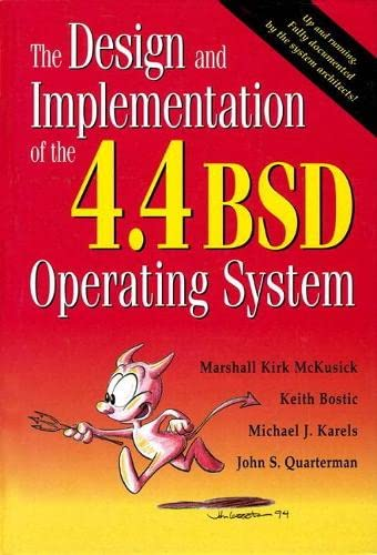 9780132317924: The Design and Implementation of the 4.4 BSD Operating System (paperback) (Addison-Wesley UNIX and Open Systems Series)
