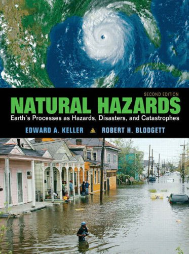9780132318648: Natural Hazards: Earth's Processes As Hazards, Diasters and Catstrophes