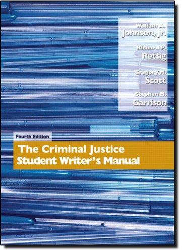 9780132318761: Criminal Justice: Student Writer's Manual
