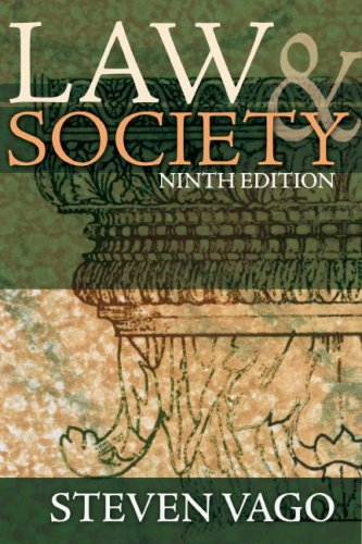 Law and Society (9th Edition): Steven Vago