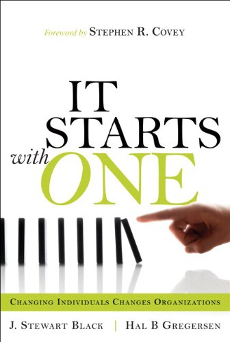 9780132319843: It Starts with One: Changing Individuals Changes Organizations