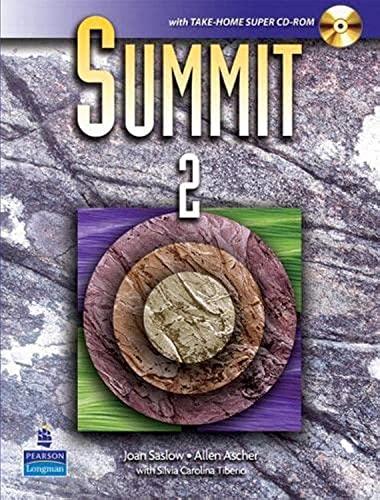 Summit 2: English for Today's World: Saslow, Joan/ Ascher,