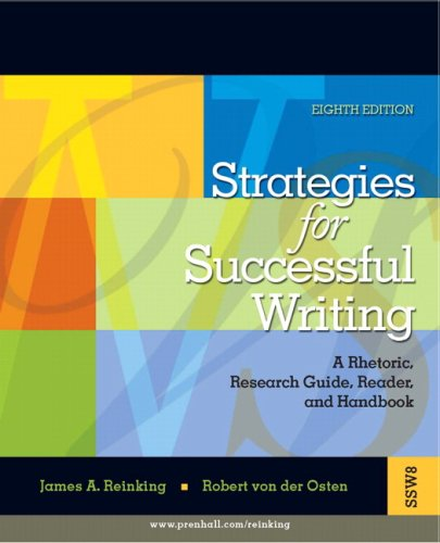 9780132320283: Strategies for Successful Writing: A Rhetoric, Research Guide, Reader and Handbook (8th Edition)