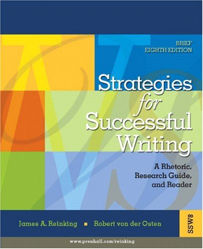 9780132320306: Strategies for Successful Writing: A Rhetoric, Research Guide and Reader (8th Edition)