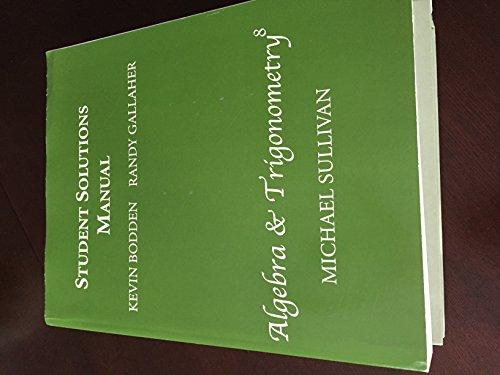 9780132321242: Student Solutions Manual for Algebra & Trigonometry