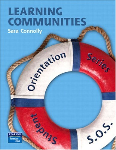 9780132322430: Student Orientation Series (SOS): Learning Communities