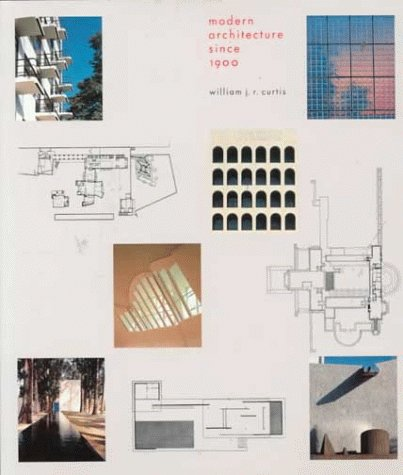 Modern Architecture William Curtis 9780714833569: modern architecture since 1900 - abebooks - william
