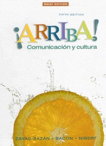 9780132323109: ¡Arriba!: Comunicacin y cultura, Brief Edition (5th Edition)