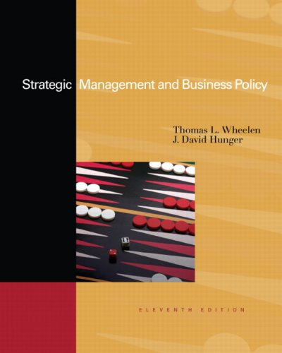 Strategic Management and Business Policy (11th Edition): Wheelen, Thomas L.,