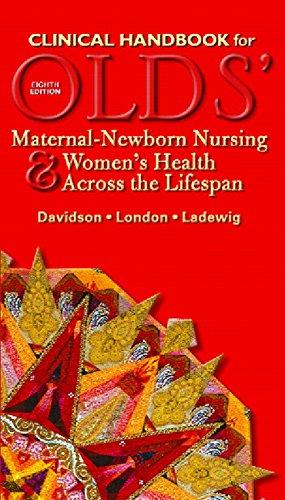 9780132324410: Clinical Handbook for Olds' Maternal-Newborn Nursing & Women's Health Across the Lifespan (8th Edition)