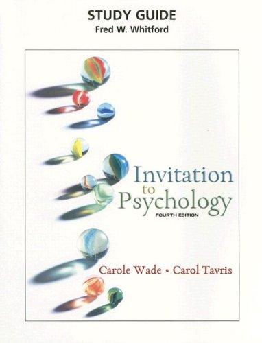 Invitation to Psychology Study Guide: Wade, Carole, Tavris,