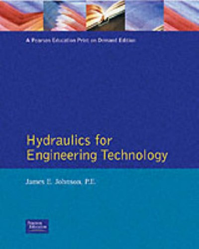 9780132325134: Hydraulics for Engineering Technology