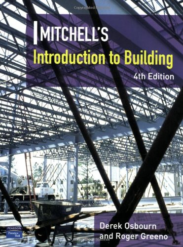 9780132325714: Introduction to Building (Mitchell's Building Series)