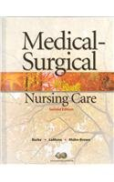 9780132326407: Medical-Surgical Nursing Care + Workbook