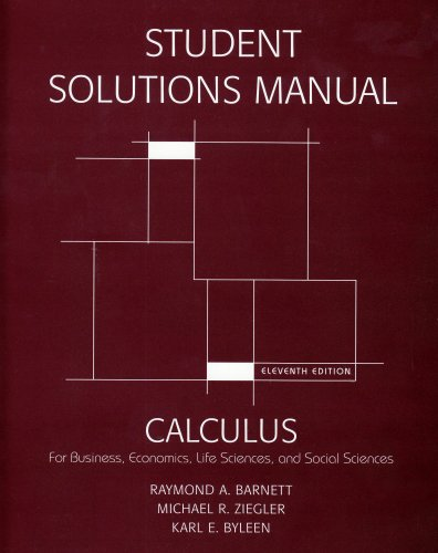 9780132328203: Student's Solutions Manual for Calculus for Business, Economics, Life Sciences and Social Sciences