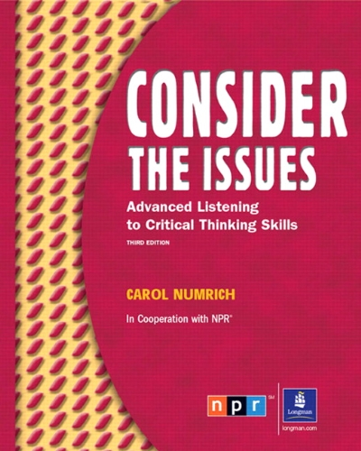 9780132328272: Consider the Issues: Listening and Critical Thinking Skills (Student Book and Audio CD) (3rd Edition)