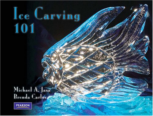 9780132328456: Ice Carving 101