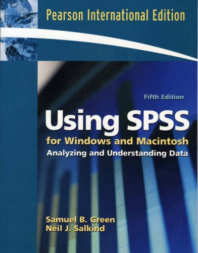 9780132328722: Using SPSS for Windows and Macintosh: Analyzing and Understanding Data