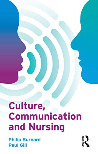 9780132328920: Culture, Communication and Nursing: A Multicultural Guide