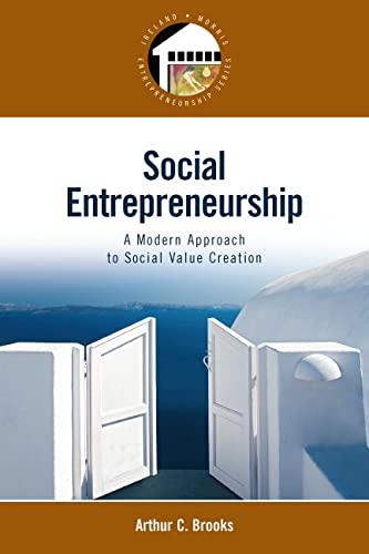 9780132330763: Social Entrepreneurship: A Modern Approach to Social Value Creation
