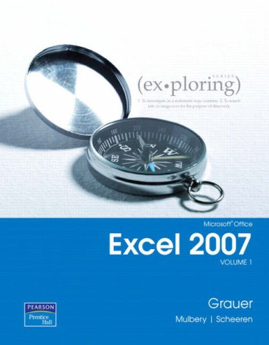 9780132330770: Exploring Microsoft Office Excel 2007, Volume 1