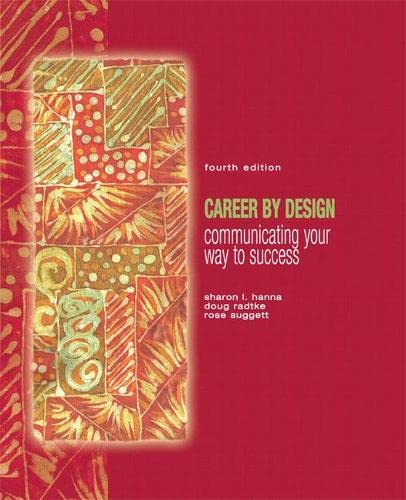 Career by Design: Communicating Your Way to Success: Hanna, Sharon P.; Radtke, Doug; Suggett, Rose